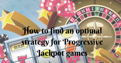 How to find an optimal strategy for Progressive Jackpot games- Are there any- Know just here